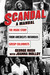 Scandal Sheet: The Inside Story of America's Famous Gossip Columnists