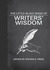 The Little Black Book of Writers' Wisdom by Steven D. Price