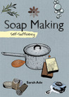 Soapmaking: Self-Sufficiency