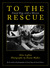 To the Rescue: Found Dogs w...