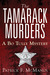 The Tamarack Murders: A Bo ...