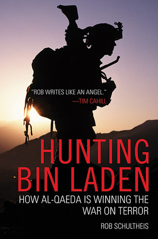 Hunting Bin Laden by Rob Schultheis