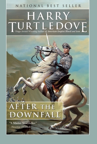 After the Downfall by Harry Turtledove