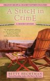 A Stitch in Crime (Crochet Mystery, #4)