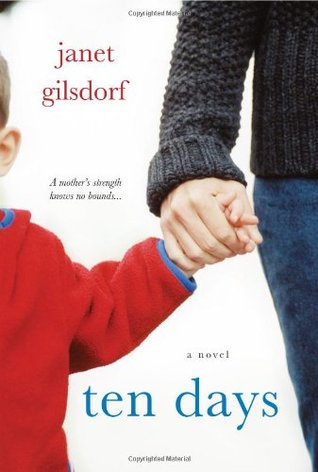 Ten Days by Janet Gilsdorf
