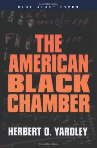 The American Black Chamber (Bluejacket Books)