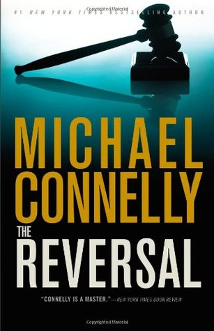 The Reversal (Harry Bosch, #16; Mickey Haller, #3)