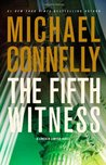 The Fifth Witness (Mickey Haller, #4) by Michael Connelly