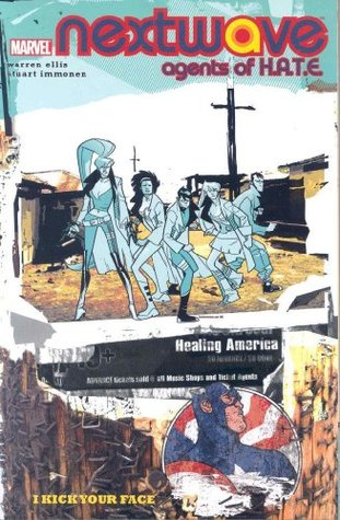 Nextwave, Agents of H.A.T.E., Vol. 2 by Warren Ellis
