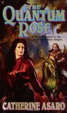 The Quantum Rose (Saga of the Skolian Empire, #6)