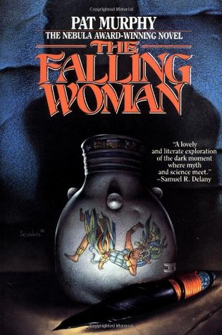 The Falling Woman by Pat Murphy