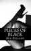 Pieces of Black Complete Series