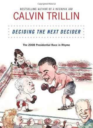 Deciding the Next Decider by Calvin Trillin