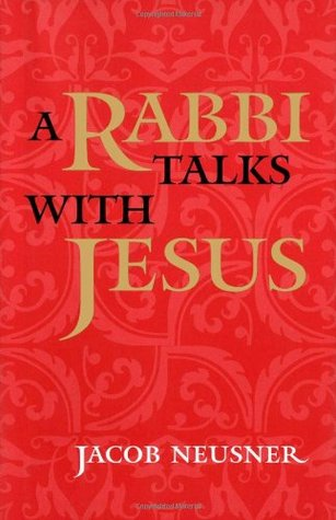 A Rabbi Talks with Jesus