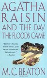 Agatha Raisin and the Day the Floods Came (Agatha Raisin, #12)