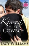 Kissed by a Cowboy by Lacy Williams
