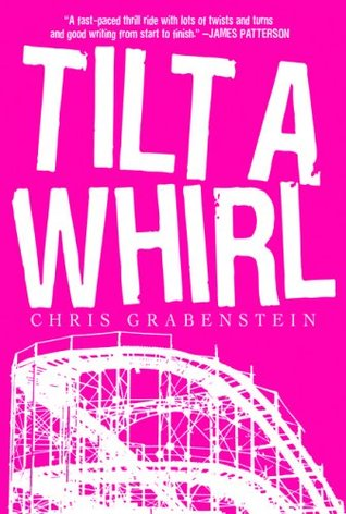 Tilt-a-Whirl by Chris Grabenstein