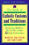 The Book of Catholic Customs and Traditions