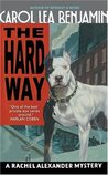 The Hard Way: A Rachel Alexander Mystery (Rachel Alexander & Dash Mysteries)
