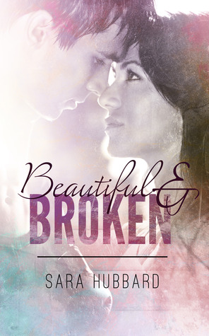 Beautiful and Broken (A Beautiful and Broken Novel)