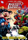 Justice League of America, Vol. 6: When Worlds Collide