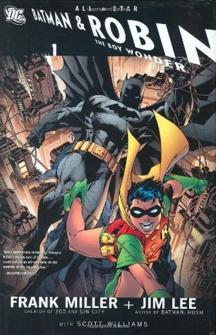 All-Star Batman and Robin, the Boy Wonder, Vol. 1 by Frank Miller