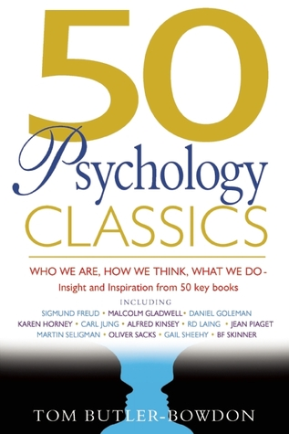 50 Psychology Classics by Tom Butler-Bowdon