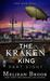 The Kraken King Part VIII: The Kraken King and the Greatest Adventure (A Novel of the Iron Seas)