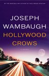 Hollywood Crows (Hollywood Station, #2)