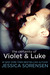 The Certainty of Violet & Luke by Jessica Sorensen