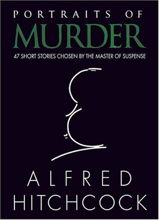 Portraits of Murder by Alfred Hitchcock
