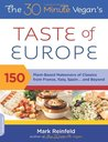 The 30 minute Vegan's Taste of Europe