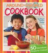 Around the World Cookbook by Abigail Johnson Dodge