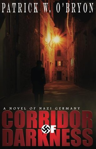 Corridor of Darkness by Patrick W. O'Bryon