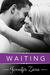Waiting by Jennifer Zane