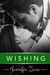 Wishing (Carzy in Love, #4)