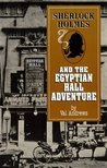Sherlock Holmes and the Egyptian Hall Adventure (Adventures of Sherlock Holmes)