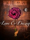 Love and Decay, Episode Three (Love and Decay #3)