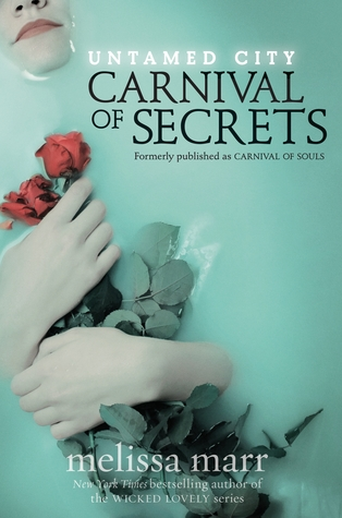 Carnival of Secrets by Melissa Marr