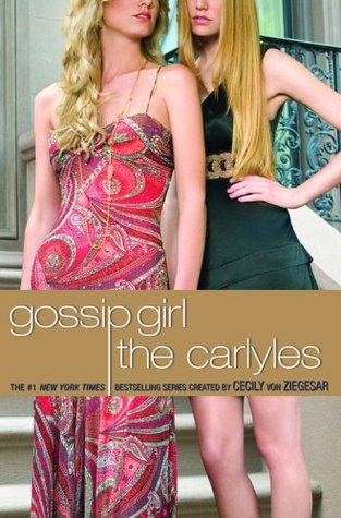 The Carlyles by Cecily von Ziegesar