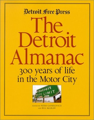 The Detroit Almanac by Peter Gavrilovich
