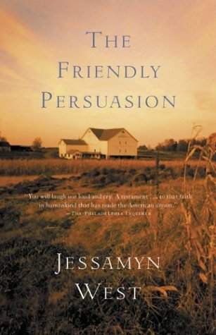 The Friendly Persuasion by Jessamyn West