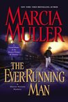The Ever-Running Man (Sharon McCone, #25)