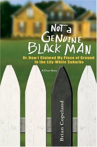 Not a Genuine Black Man by Brian Copeland