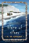 Blaze of Silver (The de Granville Trilogy, #3)