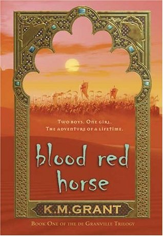 Blood Red Horse by K.M. Grant