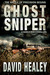 Ghost Sniper: A World War II Thriller