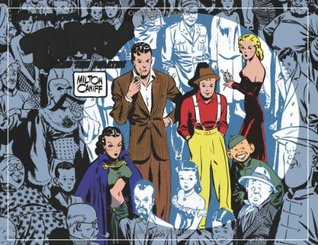 The Complete Terry and the Pirates, Vol. 1 by Milton Caniff