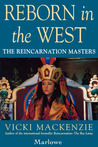 Reborn in the West: The Reincarnation Masters
