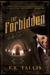 The Forbidden by Frank Tallis